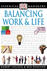 DK Essential Managers: Balancing Work and Life Kindle Edition