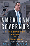 American Governor: Chris Christie's Bridge to Redemption