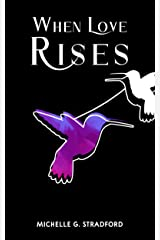 When Love Rises (Rising Book 1) Kindle Edition