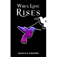 When Love Rises (Rising Book 1)