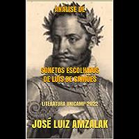 ANÁLISE DE SONETOS ESCOLHIDOS DE LUÍS DE CAMÕES: LITERATURA UNICAMP 2022