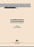 Le séisme de Yalova-İzmit-İstanbul: Premiers éléments d'information et d'appréciation (La Turquie aujourd'hui) (French Edition)
