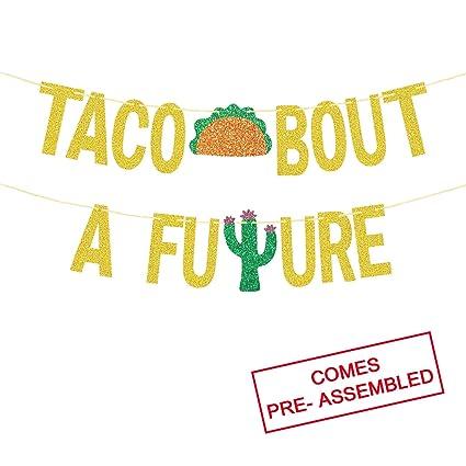 Amazon.com: Taco Bout A FUTURE - Cartel con purpurina dorada ...