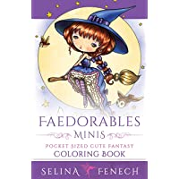 Faedorables Minis - Pocket Sized Cute Fantasy Coloring Book: 16