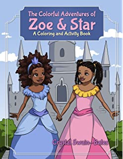 The Colorful Adventures Of Zoe Star An Activity And Coloring Book