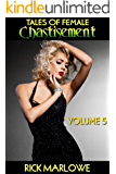 Tales of Female Chastisement: Volume 5 (English Edition)