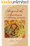 Beyond the Spectrum: An Anthology of Poetry