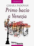 Primo bacio a Venezia