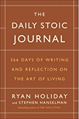 The Daily Stoic Journal: 366 Days of Writing and Reflection on the Art of Living Hardcover
