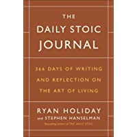 Daily Stoic Journal: 366 Days of Writing and Reflecting on the Art of Living The