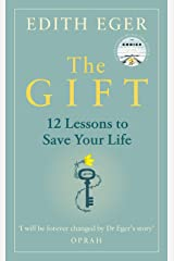The Gift: 12 Lessons to Save Your Life (English Edition) Edición Kindle
