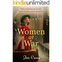 Women at War: A thrilling and emotional World War Two historical fiction novel