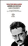 Angelus Novus: Saggi e frammenti (Einaudi tascabili. Saggi Vol. 271)
