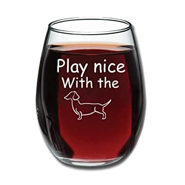 Play Nice With The Wiener - Funny Stemless Wine Glass 15oz - Wine Gift - Dachshund Lover - Unique Gift for Her - Perfect Birthday Gift for Women