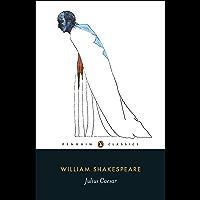 Julius Caesar (Penguin Shakespeare) (English Edition)