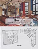 Hostels: A Revolutionary New Concept (English and Spanish Edition)