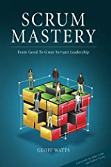 Scrum Mastery Kindle Edition
