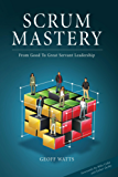 Scrum Mastery (English Edition)