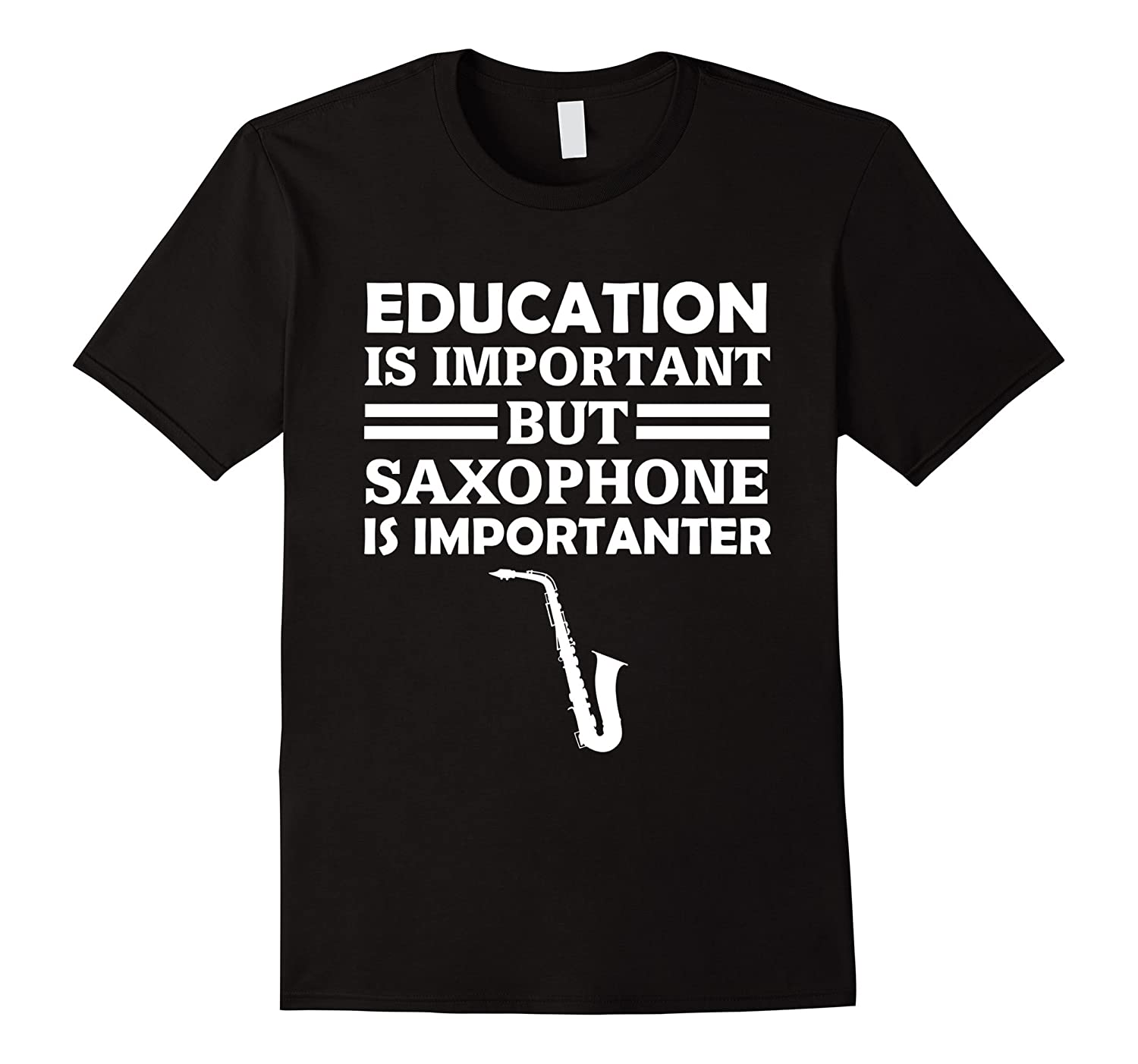 Education Is Important But Saxophone Is Importanter Funny ...