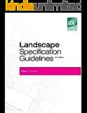 Landscape Specification Guidelines–Part 7: Soils (Landscape Specification Guidelines-Part 7: Soils) (English Edition)