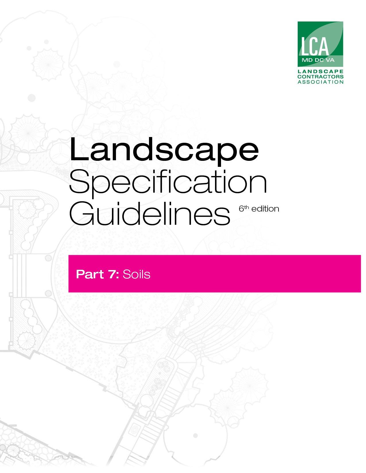 Landscape Specification Guidelines–Part 7  Soils  Landscape Specification Guidelines Part 7  Soils   English Edition