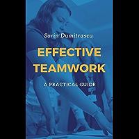 Effective Teamwork: A Practical Guide (Skills Book 8)