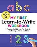 My First Learn to Write Workbook: Practice for Kids with Pen Control, Line Tracing, Letters, and More! (Kids coloring…