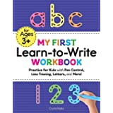 My First Learn to Write Workbook: Practice for Kids with Pen Control, Line Tracing, Letters, and More! (Kids coloring activit