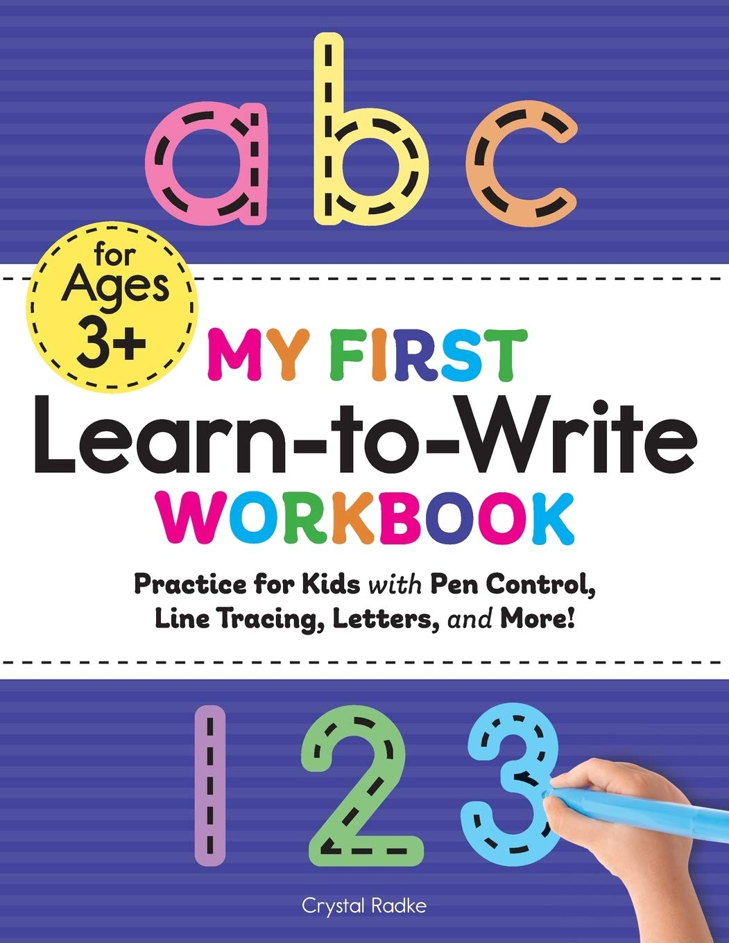 My First Learn to Write Workbook: Practice for Kids with Pen Control, Line Tracing, Letters, and More! (Kids coloring job books)
