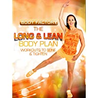 Body Factory - The Long & Lean Body Plan: Workouts to Tone & Tighten