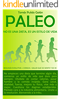 PALEO: no es una dieta, es un estilo de vida: Biología Evolutiva +