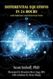Differential Equations in 24 Hours: with Solutions and Historical Notes