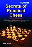 Secrets of Practical Chess (New Enlarged Edition)