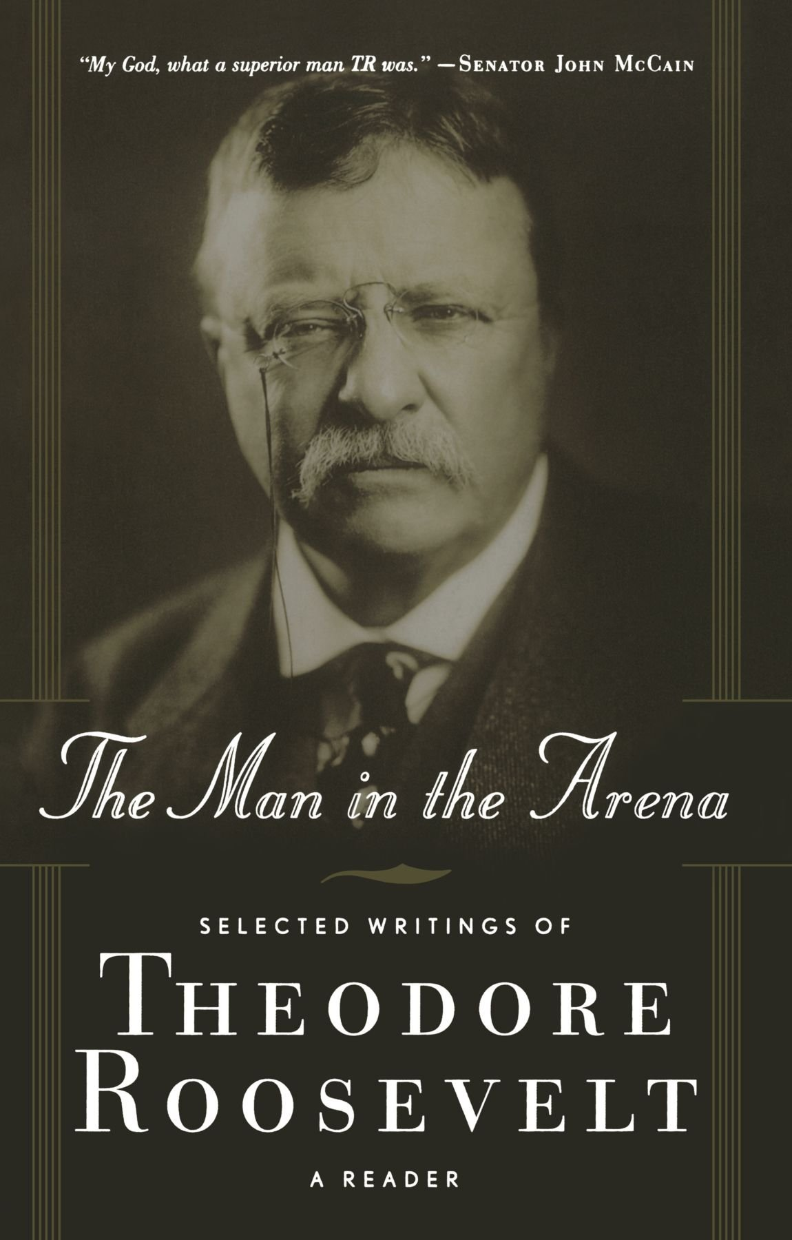 Download The Man in the Arena: Selected Writings of Theodore Roosevelt: A Reader ebook