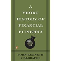 A Short History of Financial Euphoria