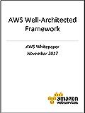 AWS Well-Architected Framework (AWS Whitepaper) (English Edition)