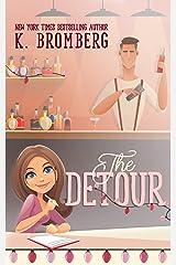 The Detour: A Holiday Novella Kindle Edition