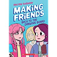 Making Friends: Back to the Drawing Board (Making Friends #2