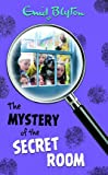 The Mystery of the Secret Room: No. 3 (Mysteries)