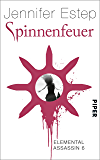 Spinnenfeuer: Elemental Assassin 6