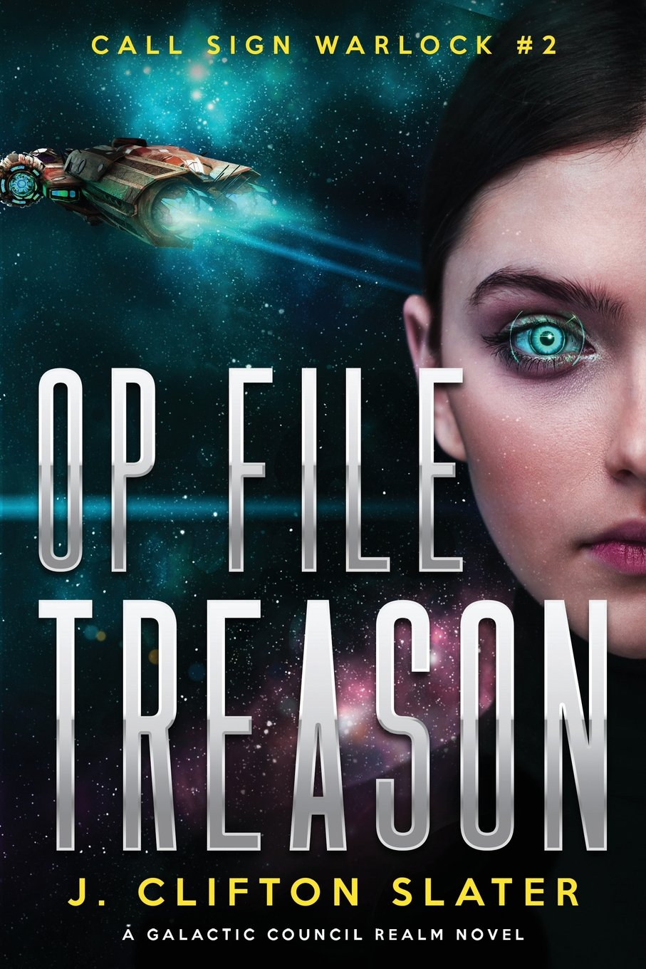 Op File Treason (Call Sign Warlock) (Volume 2) PDF