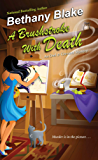 A Brushstroke with Death (An Owl & Crescent Mystery Book 1)
