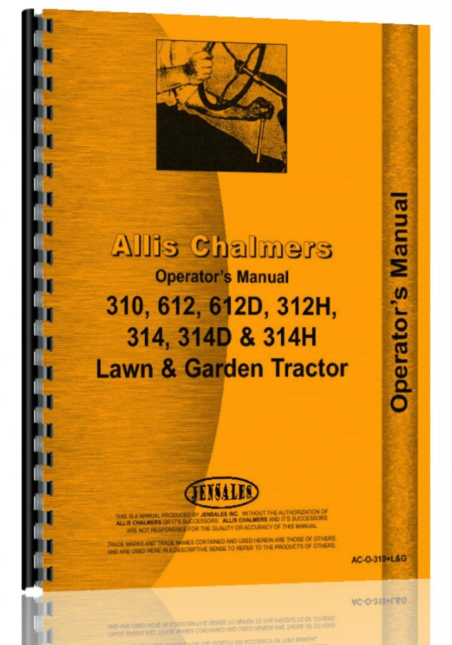 Allis Chalmers 314H Lawn & Garden Tractor Operators Manual ebook