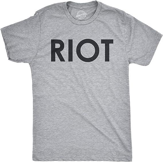 Riot T Shirt Funny Shirts for Men Political Novelty Sarcastic Adult Tees Humor