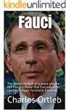 Fauci: The Bernie Madoff of Science and the HIV Ponzi Scheme that Concealed the Chronic Fatigue Syndrome Epidemic