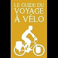 Le guide du voyage à vélo (édition 2019)