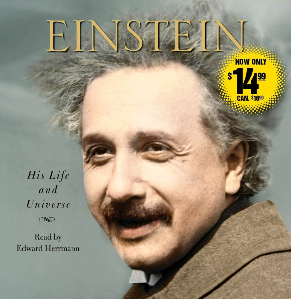 einstein his life and universe walter isaacson edward herrmann einstein his life and universe walter isaacson edward herrmann 8601400147191 amazon com books
