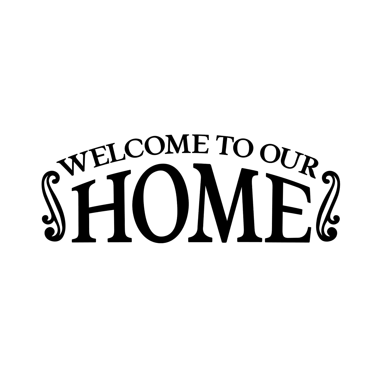 Welcome to Our Home Front Door Decal Vinyl Sign Sticker Decoration