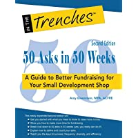 50 Asks in 50 Weeks: A Guide to Better Fundraising for Your Small Development Shop