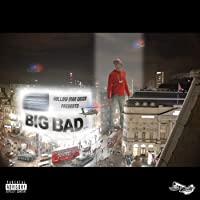 BIG BAD... [Explicit]
